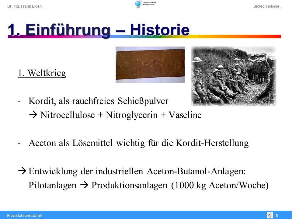 1. Einführung – Historie 1. Weltkrieg