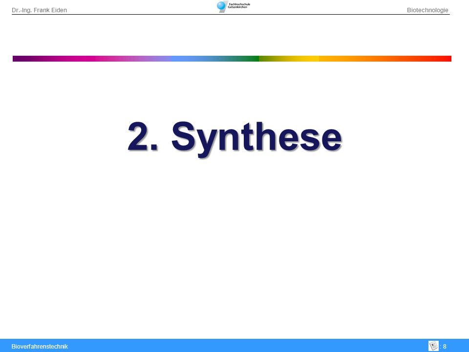 2. Synthese