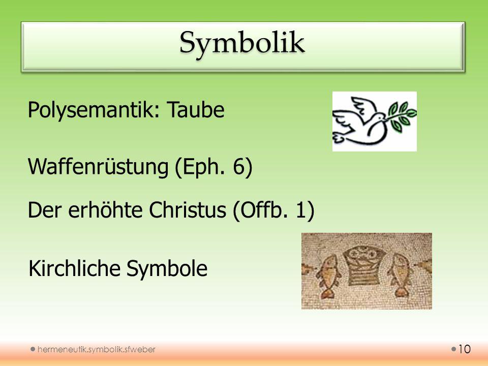 Symbolik Polysemantik: Taube Waffenrüstung (Eph. 6)