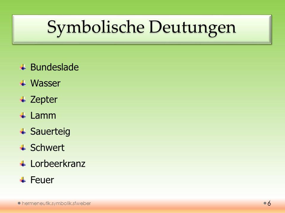 Symbolische Deutungen
