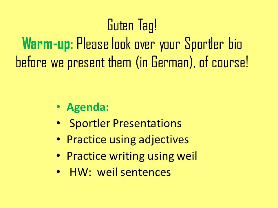 Guten Tag! Warm-up: Please look over your Sportler bio before we present them (in German), of course!