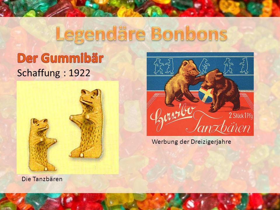 Legendäre Bonbons Der Gummibär Schaffung : 1922