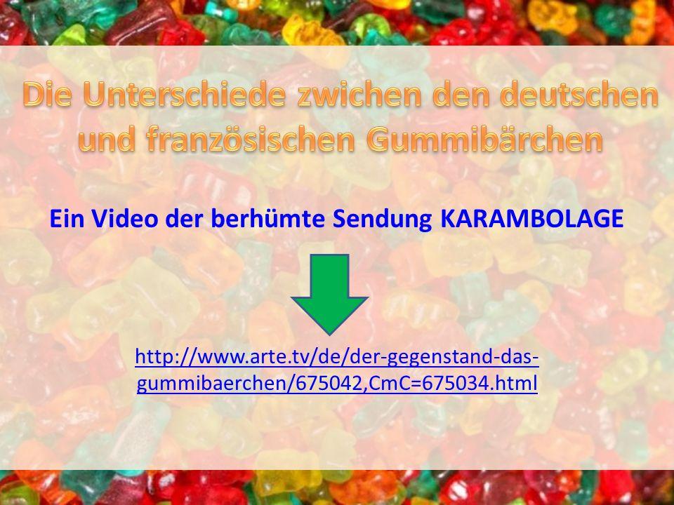Die Unterschiede zwichen den deutschen und französischen Gummibärchen