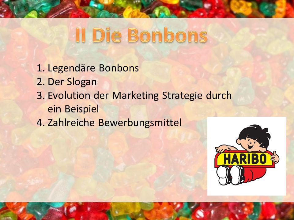 II Die Bonbons Legendäre Bonbons Der Slogan