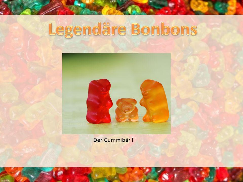 Legendäre Bonbons Der Gummibär !
