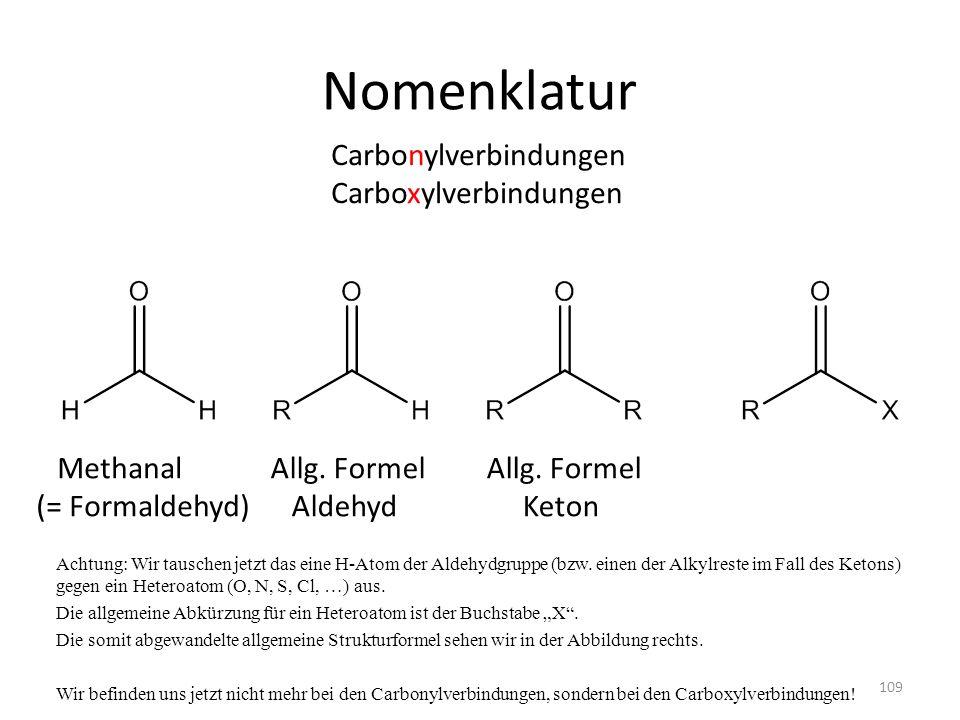 Nomenklatur Carbonylverbindungen Carboxylverbindungen Methanal