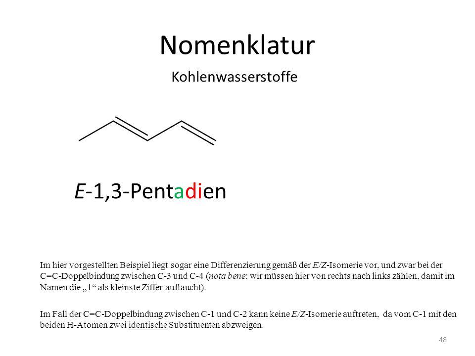 Nomenklatur E-1,3-Pentadien Kohlenwasserstoffe