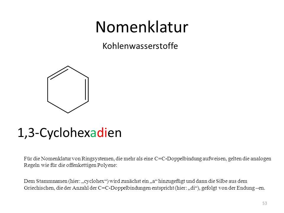 Nomenklatur 1,3-Cyclohexadien Kohlenwasserstoffe
