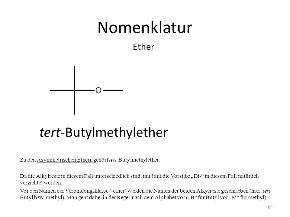 Nomenklatur tert-Butylmethylether Ether