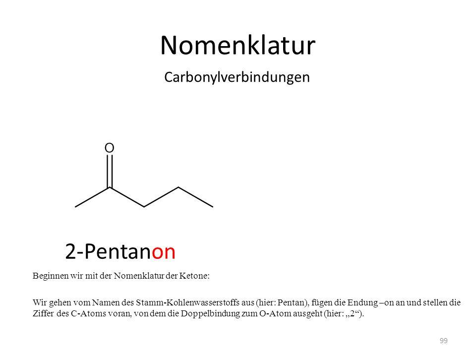 Nomenklatur 2-Pentanon Carbonylverbindungen