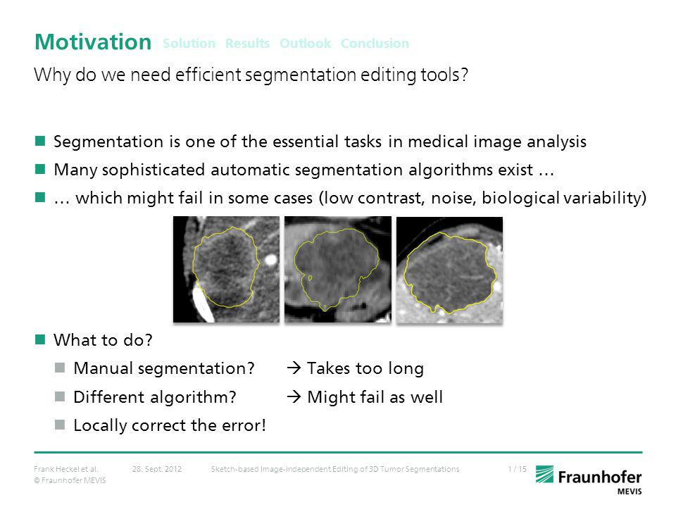 Motivation What makes segmentation editing a difficult problem