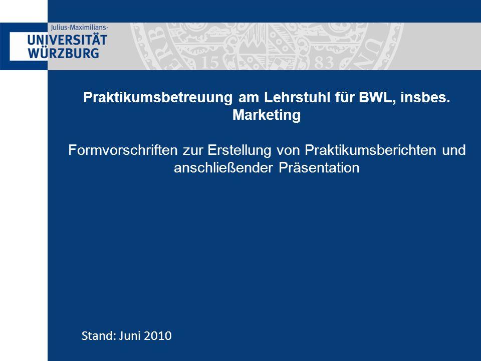 Praktikumsbetreuung am Lehrstuhl für BWL, insbes