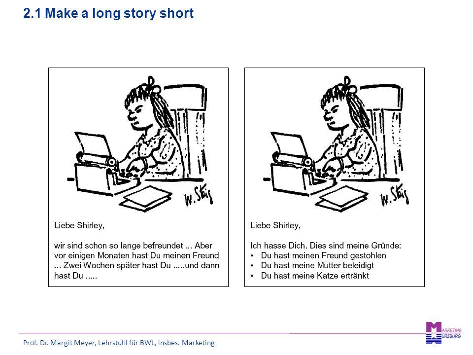 2.1 Make a long story short