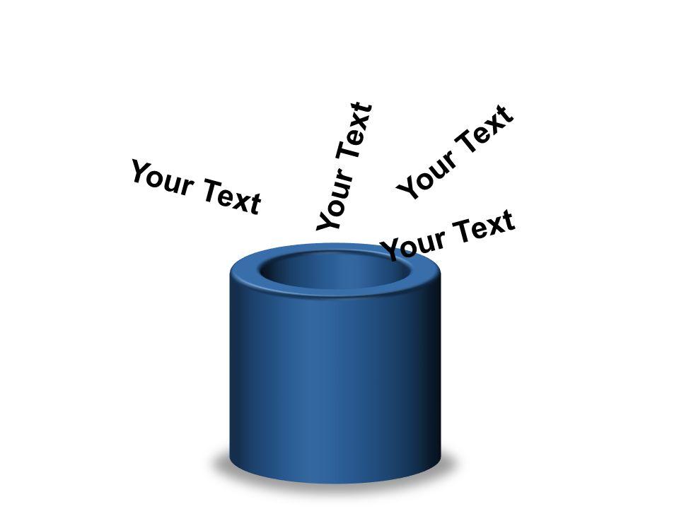 Your Text Your Text Your Text Your Text