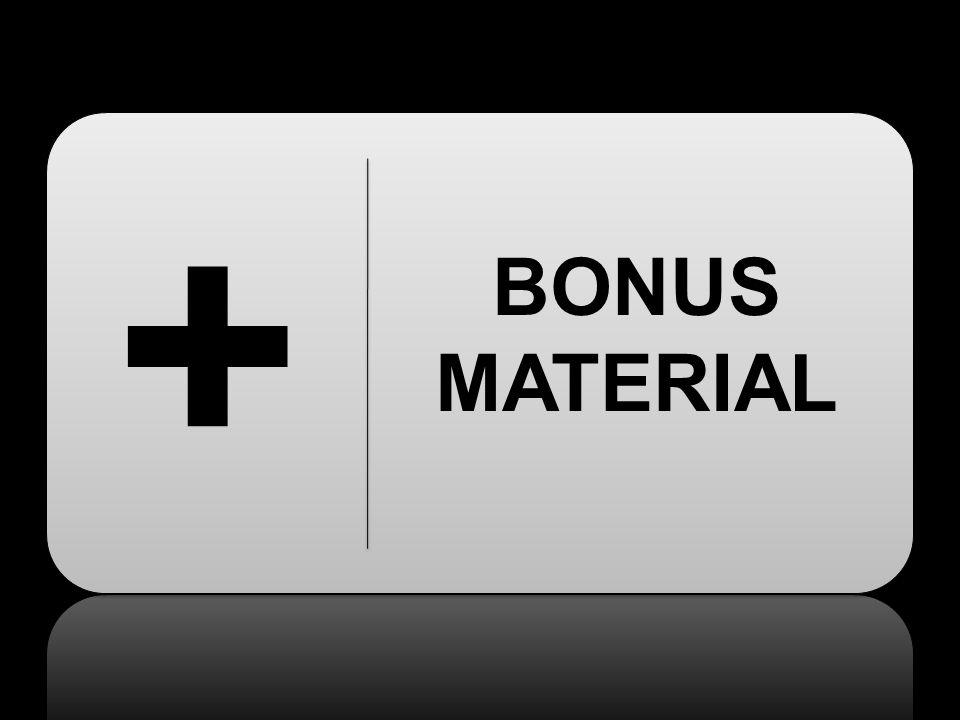 + BONUS MATERIAL