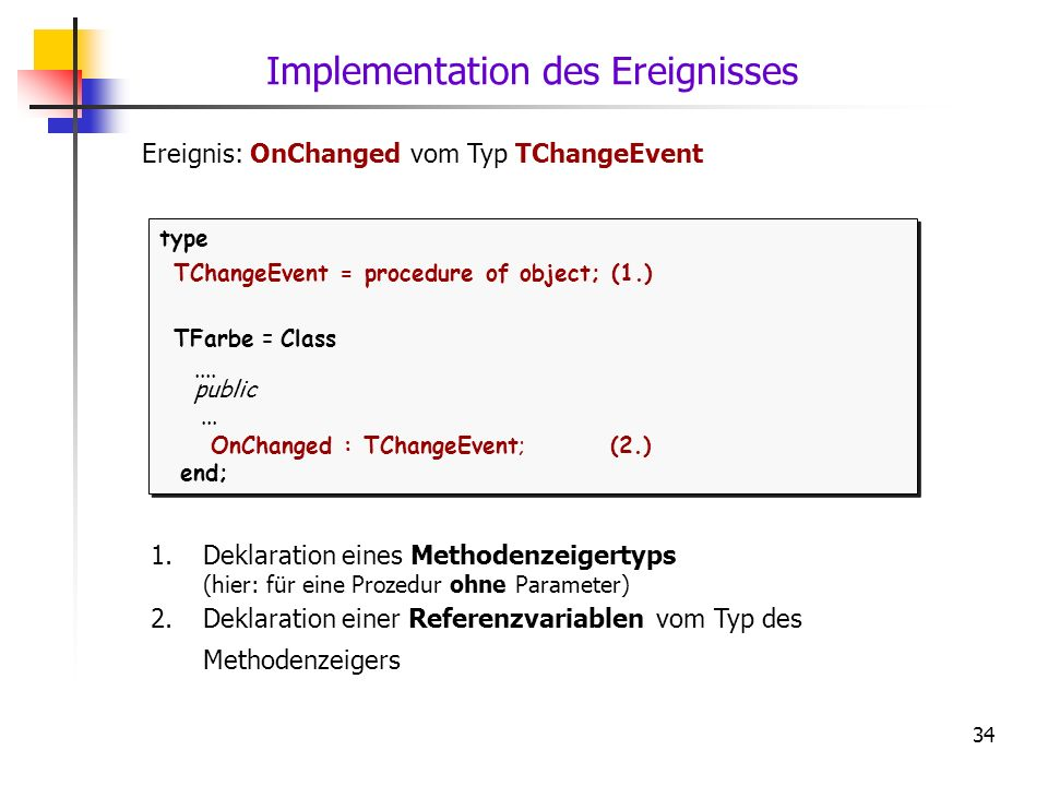 Implementation des Ereignisses