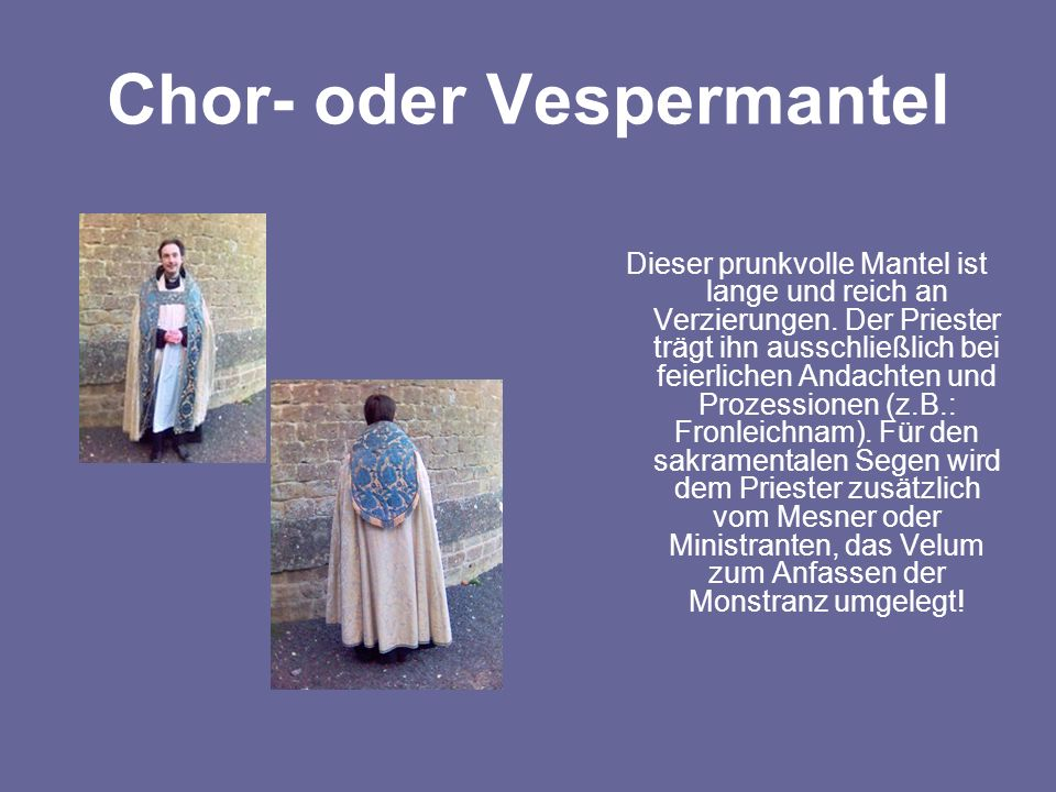Chor- oder Vespermantel