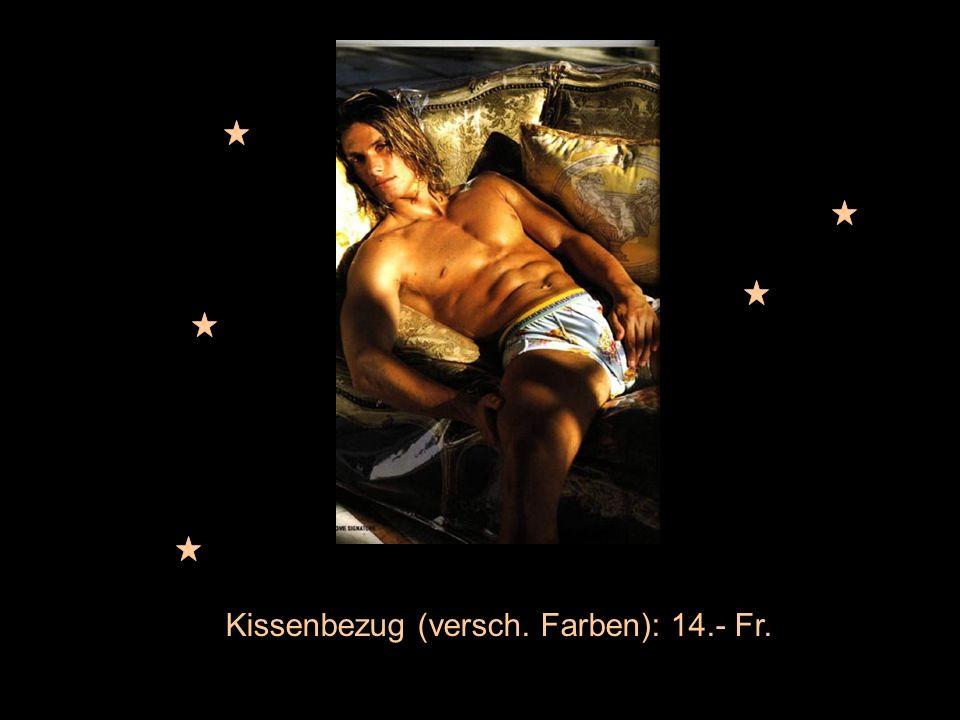 Kissenbezug (versch. Farben): 14.- Fr.