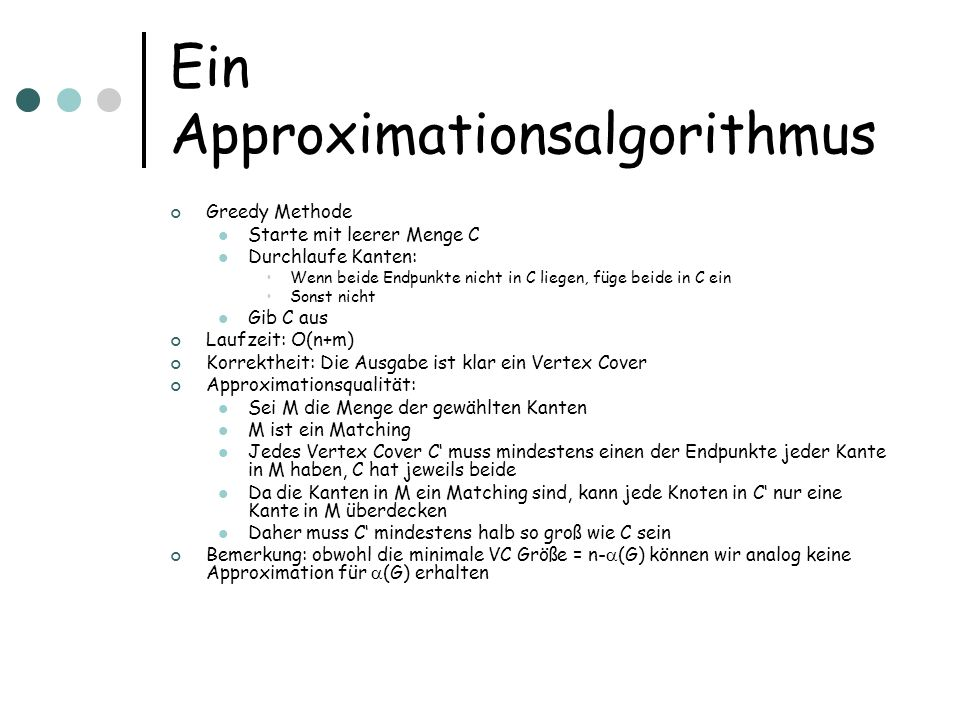 Ein Approximationsalgorithmus
