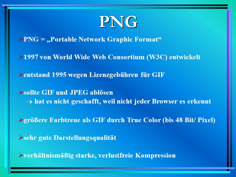 "PNG PNG = ""Portable Network Graphic Format"