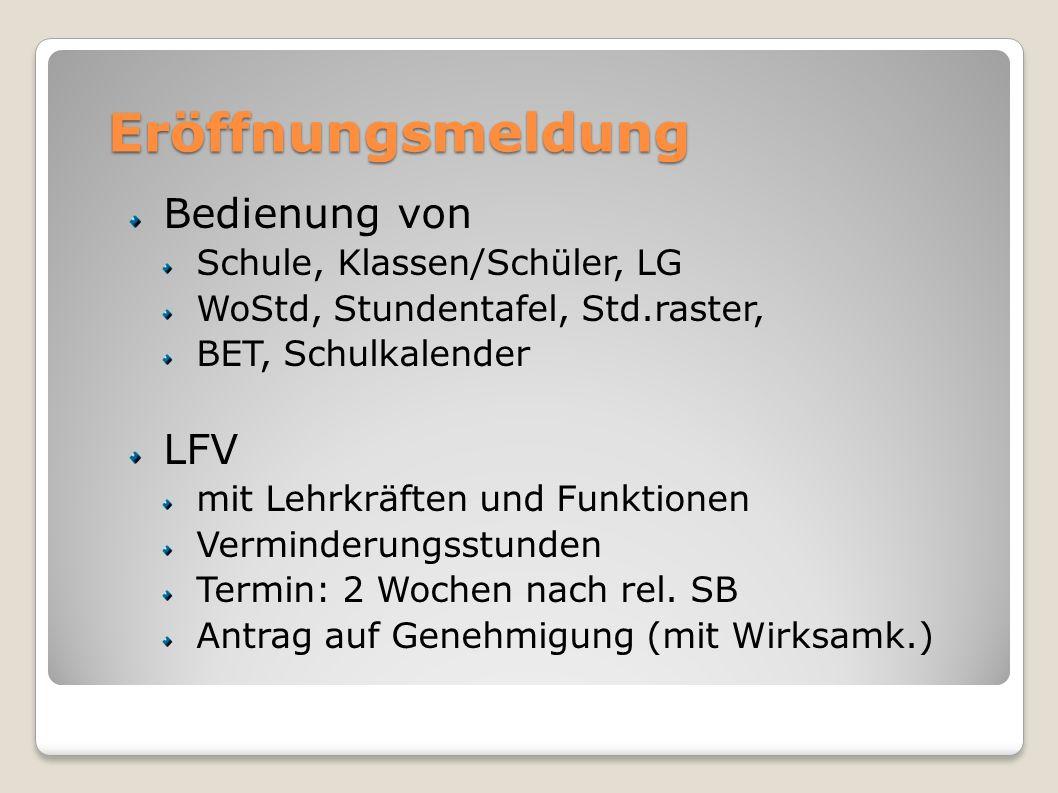 Eröffnungsmeldung Bedienung von LFV Schule, Klassen/Schüler, LG