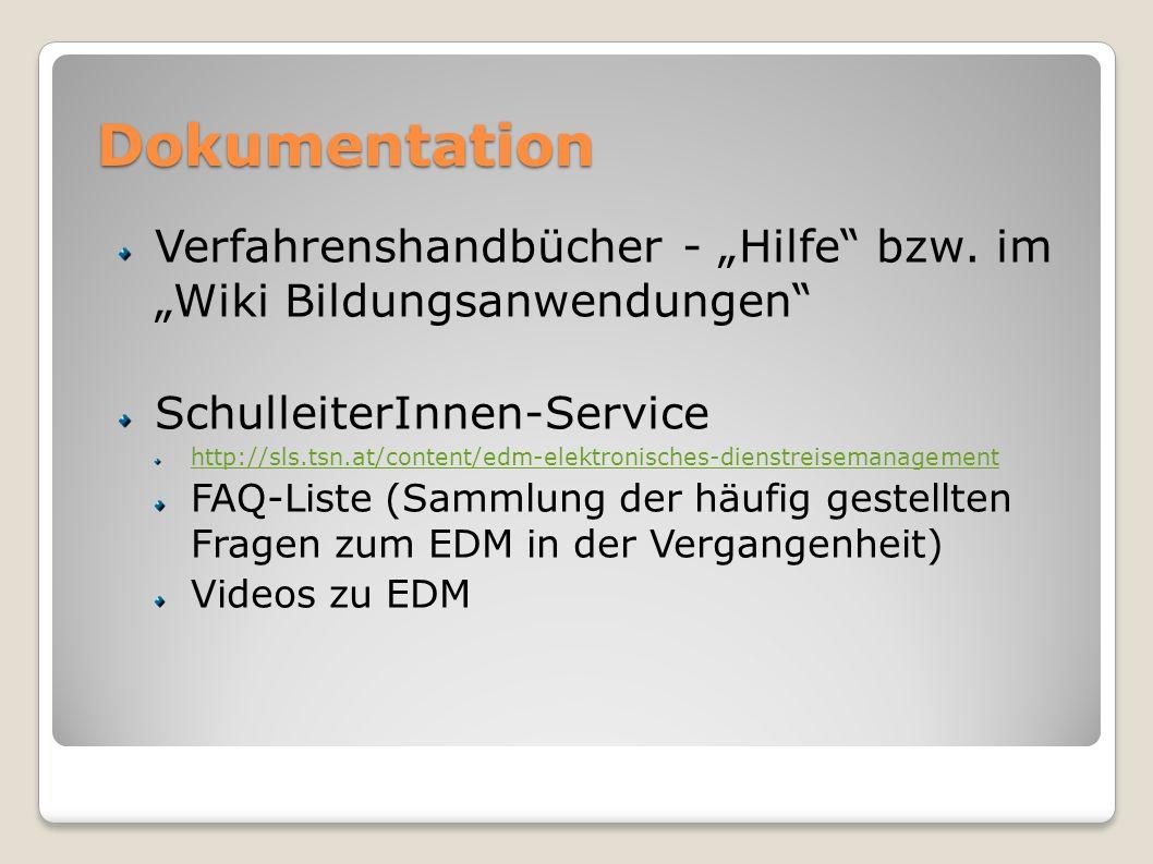 """Dokumentation Verfahrenshandbücher - """"Hilfe bzw. im """"Wiki Bildungsanwendungen SchulleiterInnen-Service."""
