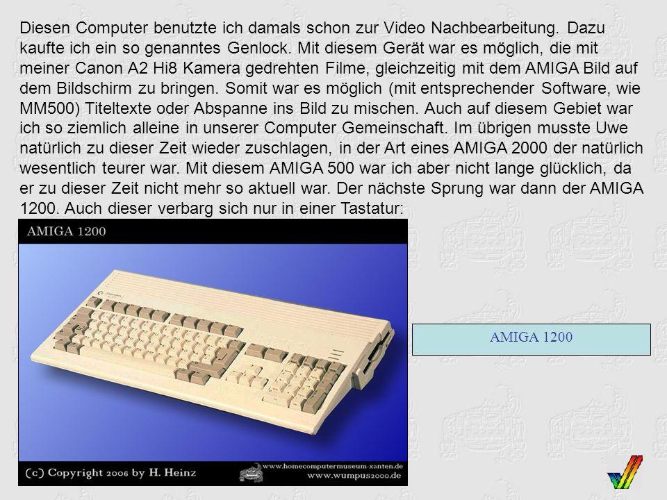 Diesen Computer benutzte ich damals schon zur Video Nachbearbeitung