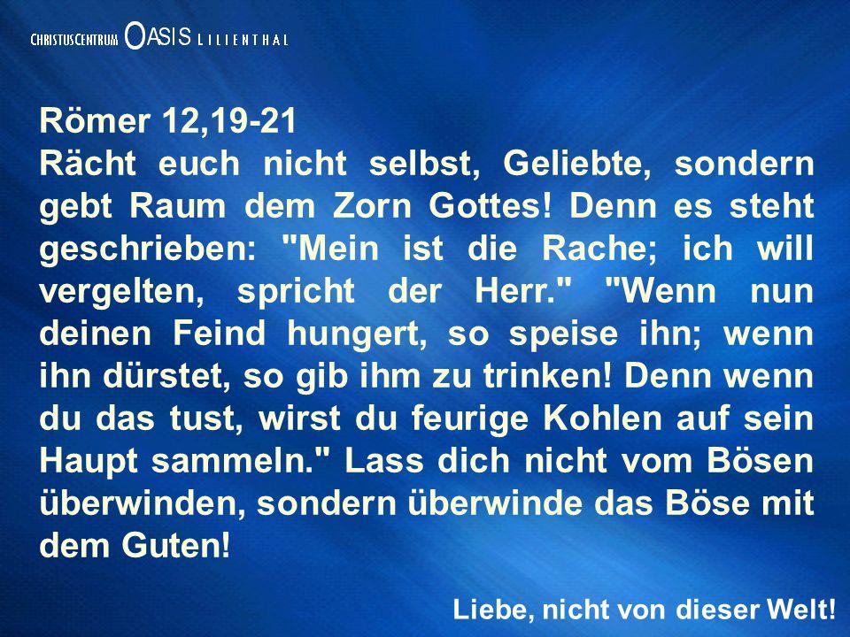 Römer 12,19-21