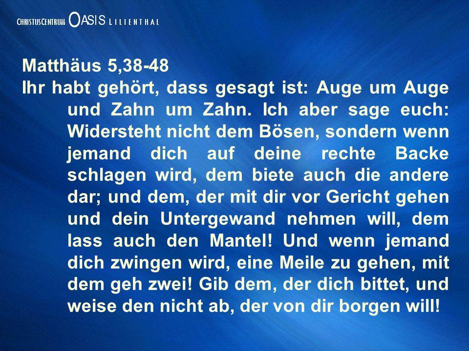 Matthäus 5,38-48