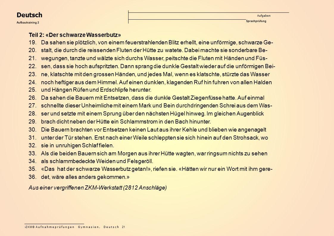 Deutsch Teil 2: «Der schwarze Wasserbutz»