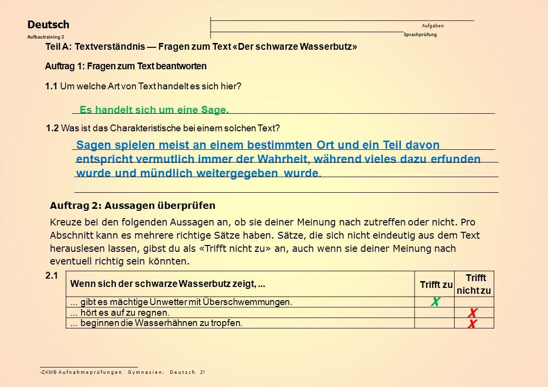Deutsch Aufgaben Sprachprüfung. Aufbautraining 2. Teil A: Textverständnis — Fragen zum Text «Der schwarze Wasserbutz»