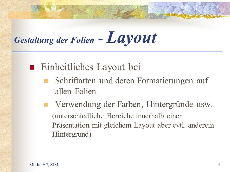 Gestaltung der Folien - Layout