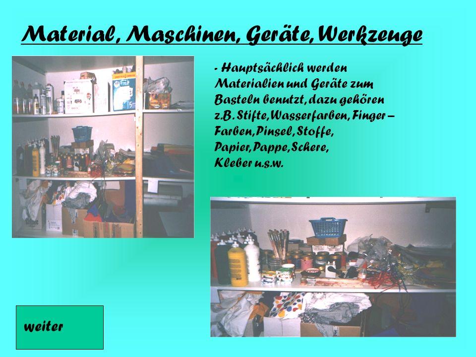 Material, Maschinen, Geräte, Werkzeuge