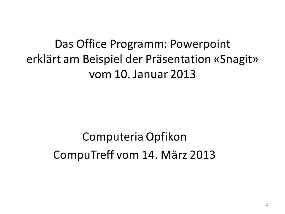 Computeria Opfikon CompuTreff vom 14. März 2013