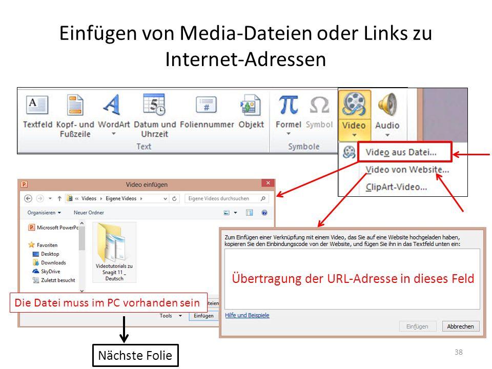 Einfügen von Media-Dateien oder Links zu Internet-Adressen