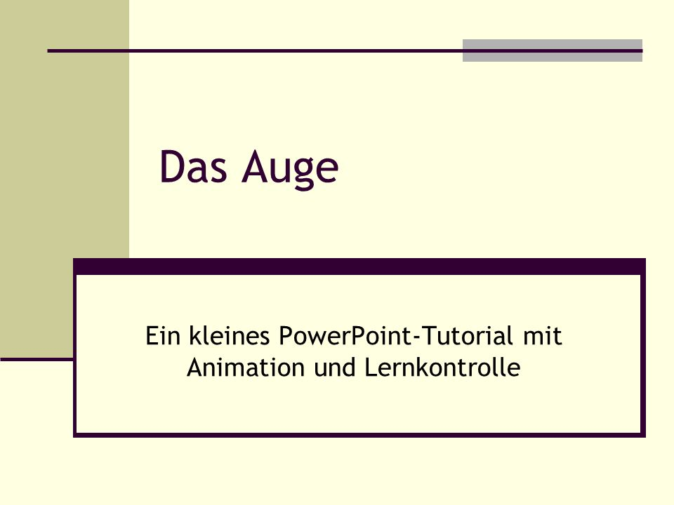 Ein kleines PowerPoint-Tutorial mit Animation und Lernkontrolle