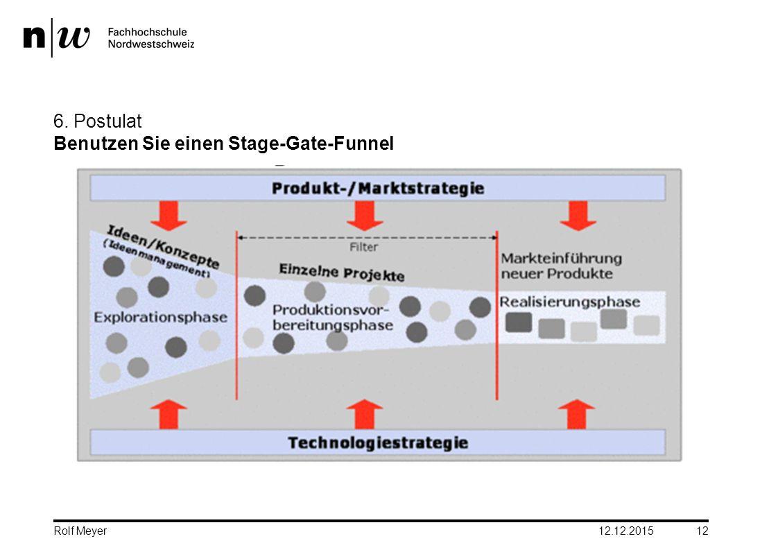 6. Postulat Benutzen Sie einen Stage-Gate-Funnel