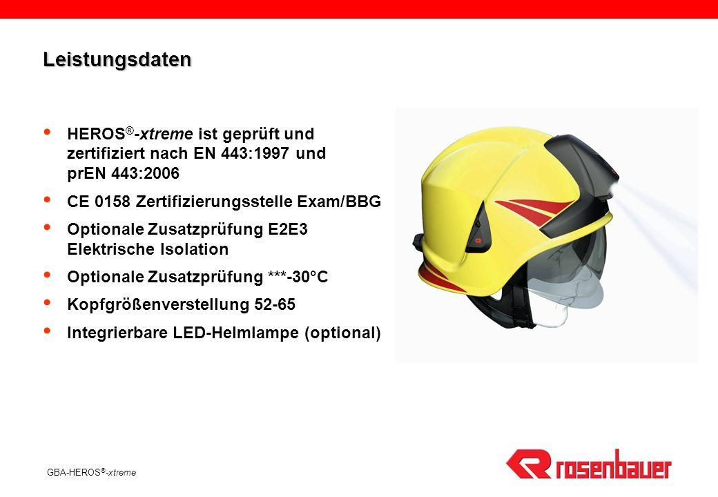 Leistungsdaten HEROS®-xtreme ist geprüft und zertifiziert nach EN 443:1997 und prEN 443:2006. CE 0158 Zertifizierungsstelle Exam/BBG.