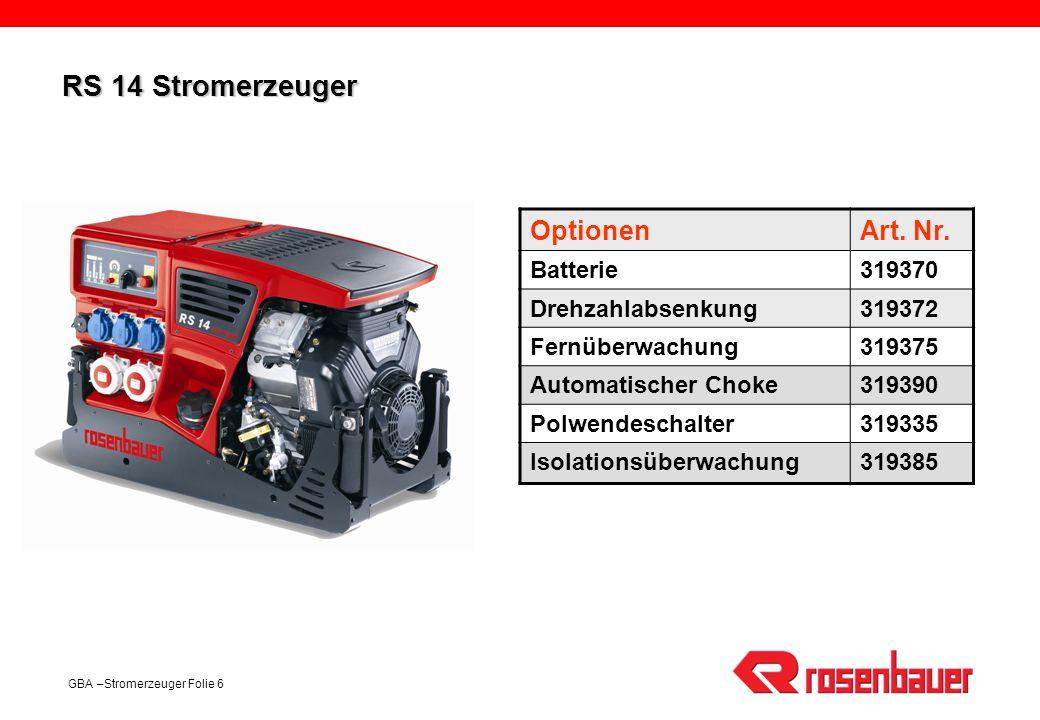 RS 14 Stromerzeuger Optionen Art. Nr. Batterie 319370