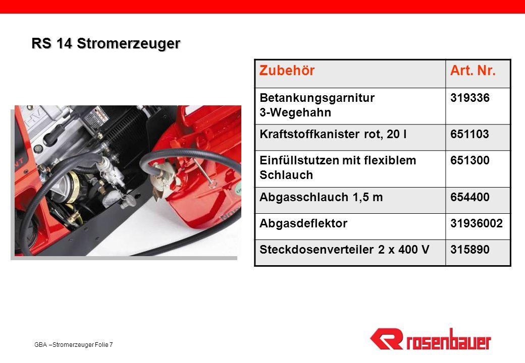 RS 14 Stromerzeuger Zubehör Art. Nr. Betankungsgarnitur 3-Wegehahn