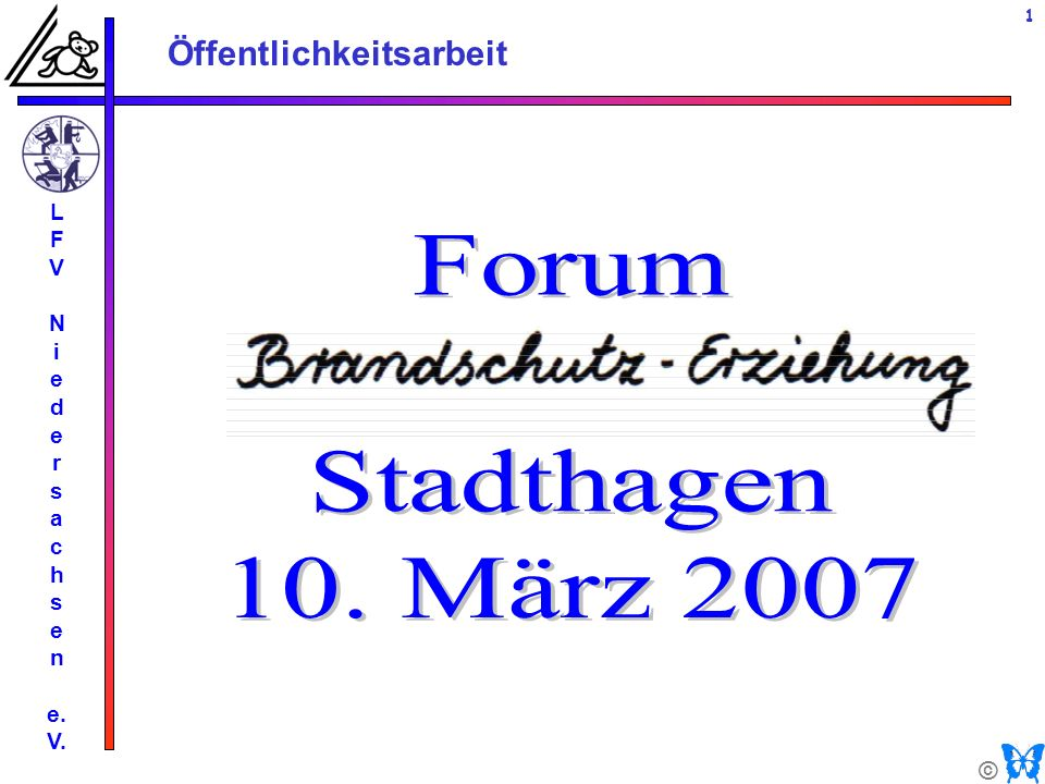 L F V N i e d r s a c h n e. V. Forum Stadthagen 10. März 2007 Titel