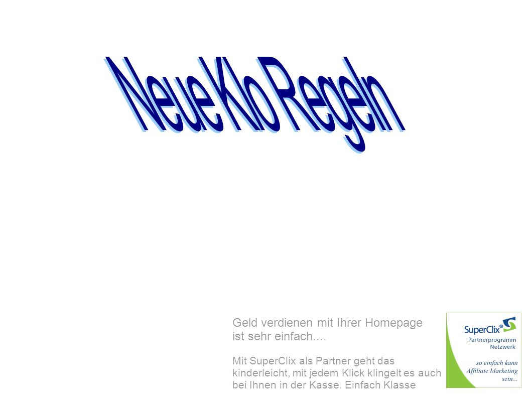 Neue Klo Regeln Geld verdienen mit Ihrer Homepage ist sehr einfach....
