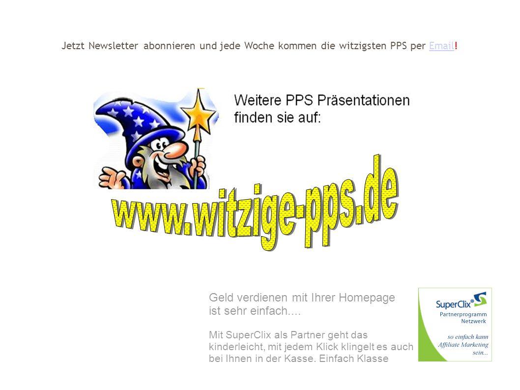 www.witzige-pps.de Geld verdienen mit Ihrer Homepage