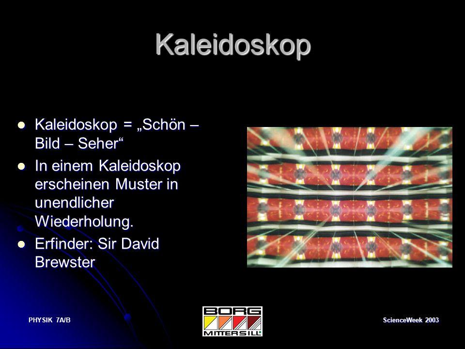 """Kaleidoskop Kaleidoskop = """"Schön – Bild – Seher"""
