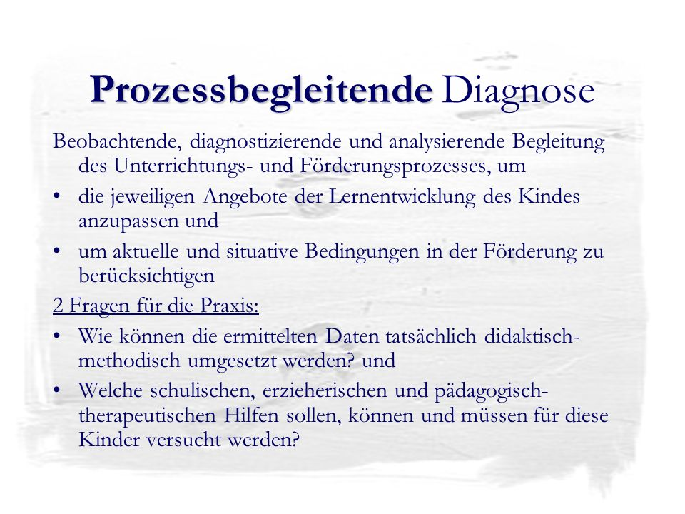 Prozessbegleitende Diagnose