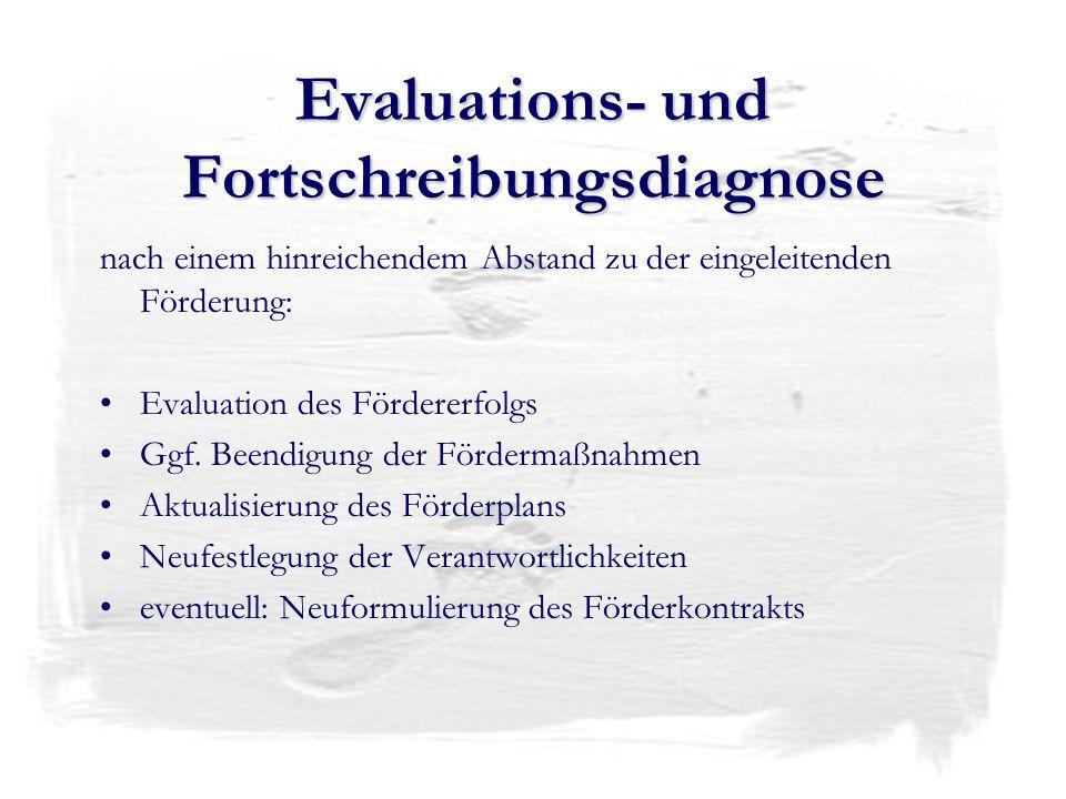 Evaluations- und Fortschreibungsdiagnose
