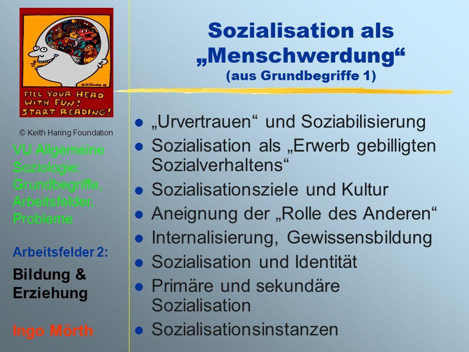 """Sozialisation als """"Menschwerdung (aus Grundbegriffe 1)"""