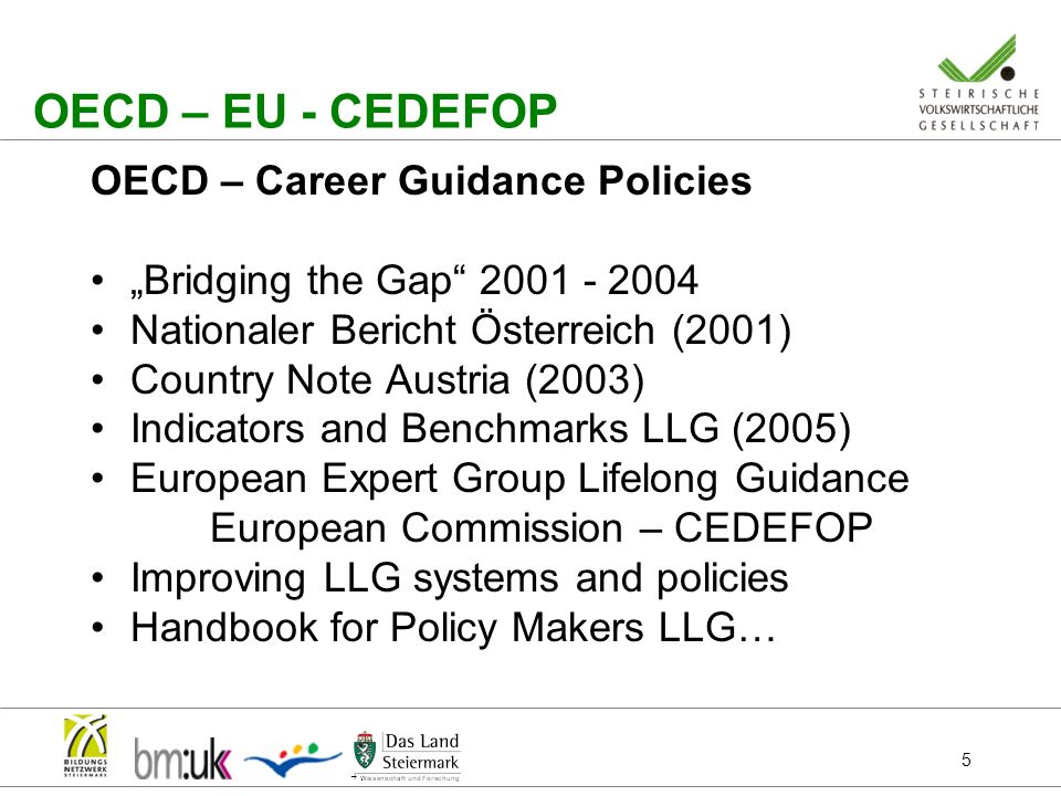 OECD – EU - CEDEFOP OECD – Career Guidance Policies