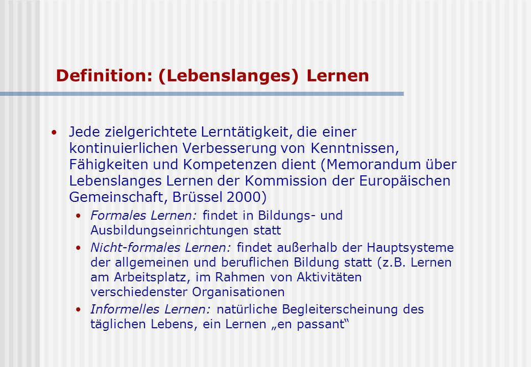 Definition: (Lebenslanges) Lernen
