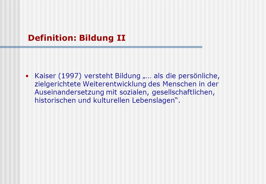 Definition: Bildung II